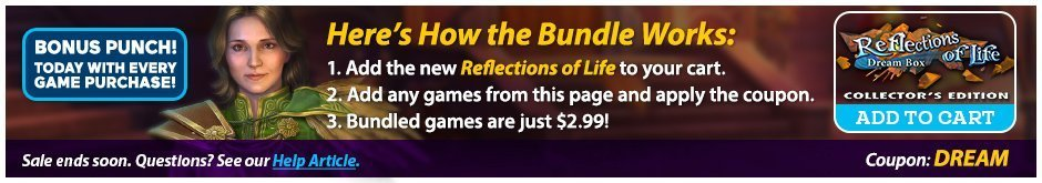 Bundle Sale: Reflections of Life: Dream Box CE