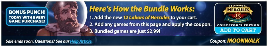 Bundle Sale: 12 Labours of Hercules IX: A Hero's Moonwalk  CE