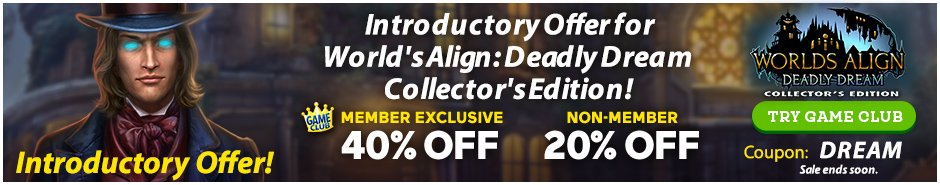 Coupon: Up to 40% Off Worlds Align: Deadly Dream CE