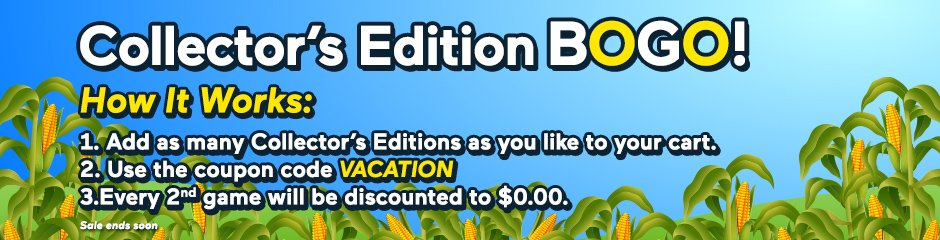 Coupon: Buy One Collector's Edition, Get One Free